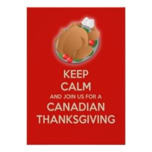 keep_calm_canadian_thanksgiving_invitation-r1e015d4cb98b49079ab3b591f53ab927_8dnm8_8byvr_324